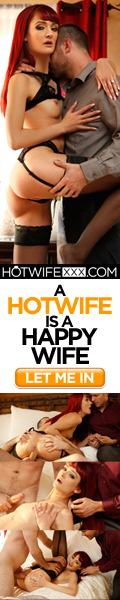 HOTWIFEXXX, HOT WIFE, HOT WIVES